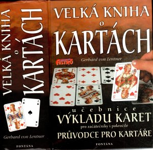 Velká kniha o kartách - Učebnice výkladu karet pro začátečníky i pokročilé (průvodce pro kartáře)