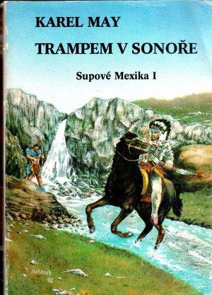 Trampem v Sonoře - Supové Mexika I.