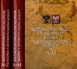 Kulturněhistorická encyklopedie Slezska a Severovýchodní Moravy A-M