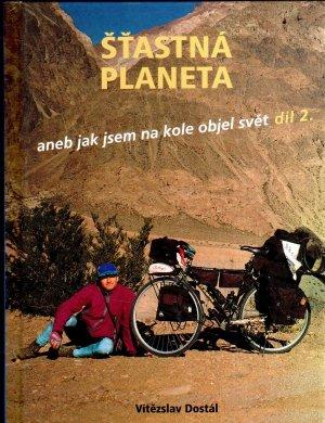 Šťastná planeta aneb jak jsem na kole objel svět díl 2.(z Nového Zélandu do Prahy)