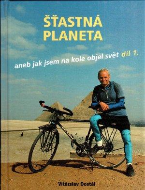 Šťastná planeta aneb jak jsem na kole objel svět díl 1.(z Prahy na Nový Zéland)