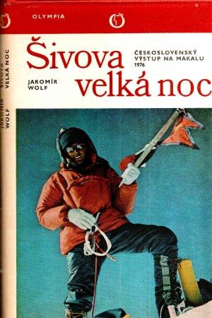 Šivova velká noc - Československý výstup na Makalu 1976