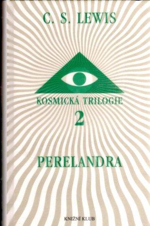 Perelandra (Cesta na Venuši) - Kosmická trilogie 2