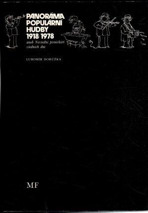 Panoráma populární hudby 1918/1978 aneb Nevšední písničkářivšedních dní
