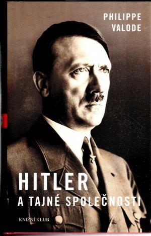 Hitler a tajné společnosti