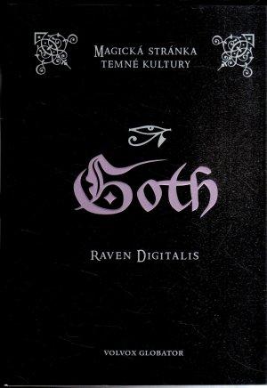 Goth - magická stránka temné kultury