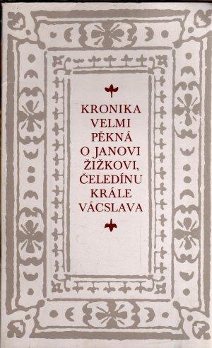 Kronika - Velmi pěkná o Janovi Žižkovi