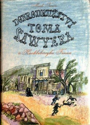 Dobrodružství Toma Sawyera a Huckleberryho Finna