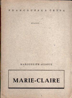 Marie - Claire (Francouzská četba pro střední školy)